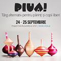 4 motive sa mergi la Piua! - Targ pentru copii si parinti liberi