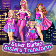 Super Barbie Sisters Transform